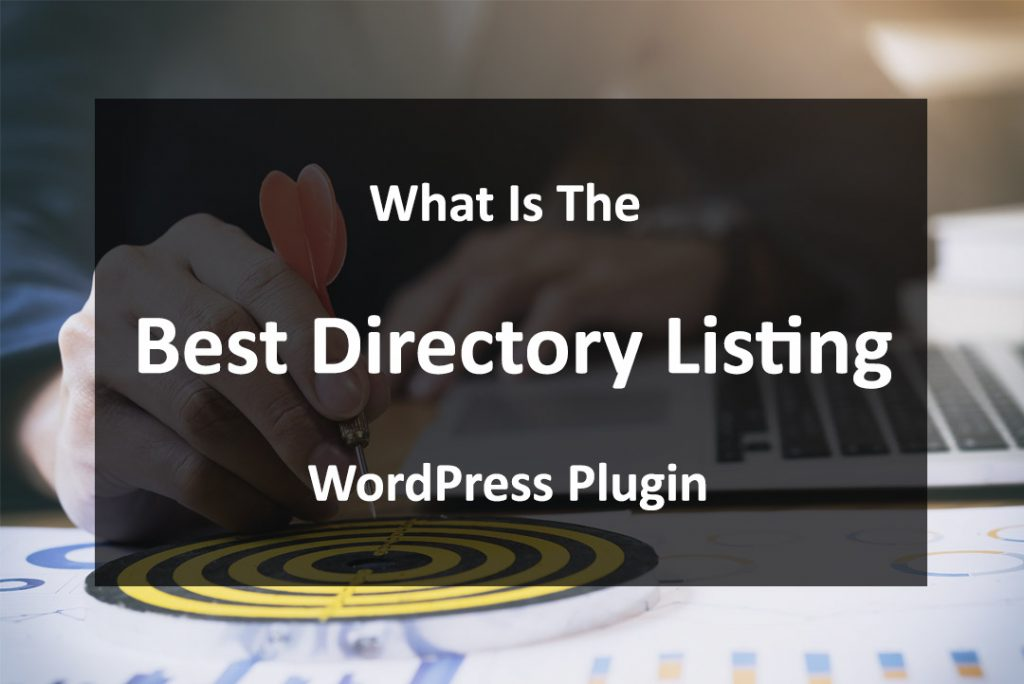 What is the best directory listing wordpress plugin