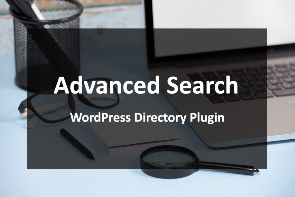 Advanced search wordpress directory plugin